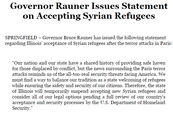 In a statement released by Illinois Gov.Bruce Rauner, Illinois will suspend the acceptance of new Syrian refugees.